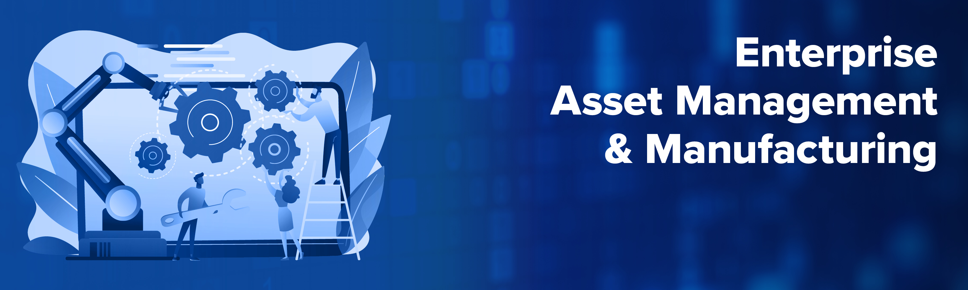 Enterprise Asset Management & Manufacturing - 26th of November