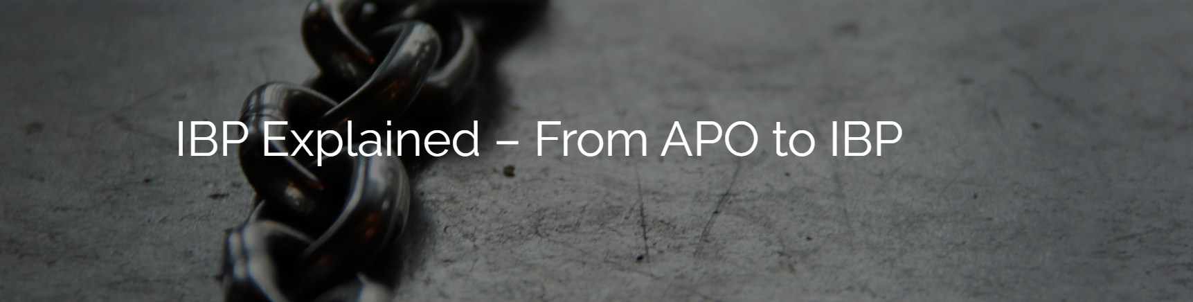 McCoy Webinar: IBP Explained – From APO to IBP
