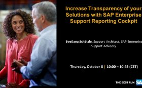 SAP webinar: Increase Transparency of your Solutions with SAP Enterprise Support Reporting Cockpit