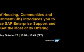 SAP webinar: Ministry of Housing, Communities and Local Government Introduces you to How they Use SAP Enterprise Support and How to Get the Most of its Offering